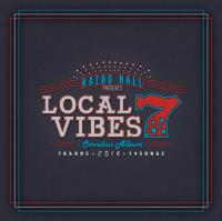 LOCAL VIBES 7