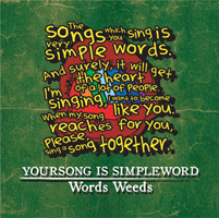 YOURSONG IS SIMPLEWORD