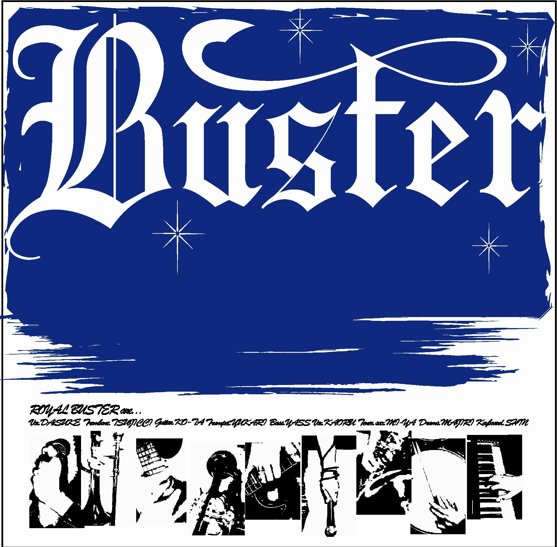 ROYAL BUSTER
